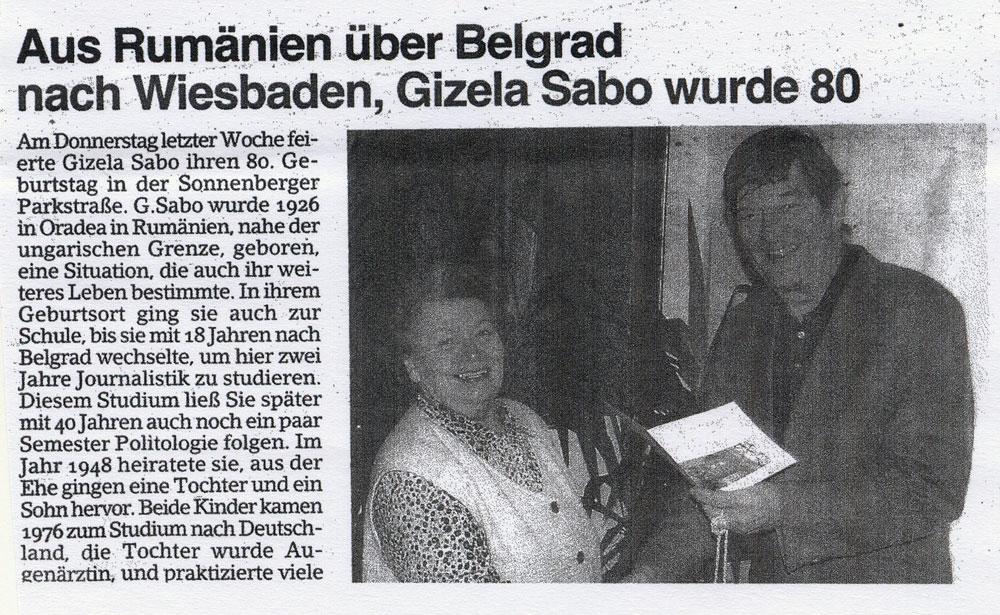 Isečak iz novina Erbenheimer Anceiger Weisbaden, 15. decembar 2006. str. 25. Članak povodom  osamdesetog rođendana Gizele Sabo.